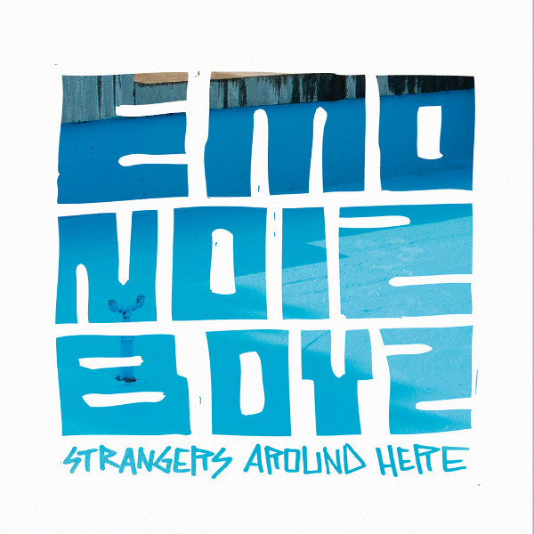 EmoNoizBoyz EP - Strangers Around Here